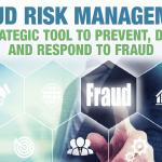 Fraud Risk Management: Awareness, prevention, detection and investigation