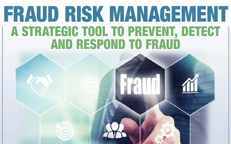 Fraud Risk Management: Awareness, prevention, detection and investigation